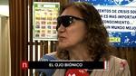 El 'ojo biónico' para devolver la visión a las personas con ceguera