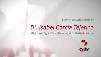 Isabel García Tejerina, Ministra de Agricultura, Alimentación y Medio Ambiente