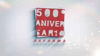Documental '500 años de Reforma Protestante'