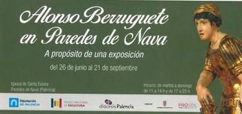 Los orígenes del imaginero Alonso Berruguete agrupados en una exposición en Paredes de Nava