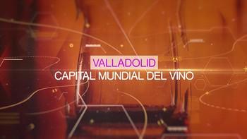 Especial Concurso Mundial del Vino de Bruselas en Valladolid