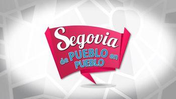 Segovia de pueblo en pueblo